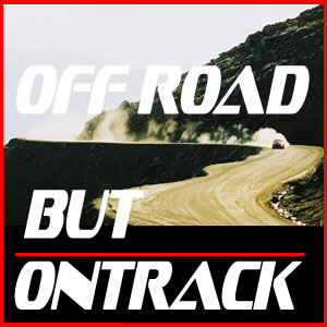 Off Road But On Track™